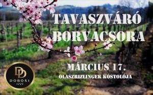 Tavaszváró Borvacsora @ Dobosi Pincészet és Vendégház | Szentantalfa | Magyarország
