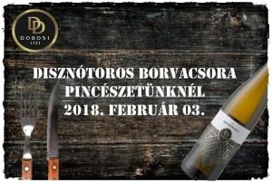 Disznótoros Borvacsora @ Dobosi Pincészet és Vendégház | Szentantalfa | Magyarország