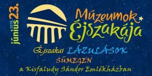 Múzeumok Éjszakája @ Kisfaludy Sándor Emlékház | Sümeg | Magyarország