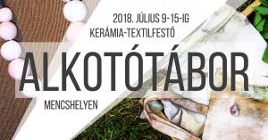 Kerámia és Textilfestő Alkotótábor @ Mencshely | Magyarország
