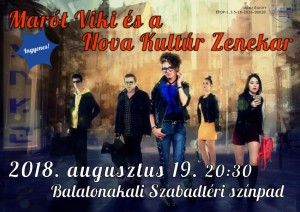 Marót Viki és a Nova Kultúr Zenekar @ Szabadtéri Színpad | Balatonakali | Magyarország
