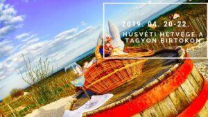 Húsvéti hétvége a Tagyon Birtokon @ Tagyon Birtok
