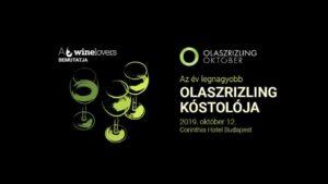 Olaszrizling Október Nagykóstoló @ Corinthia Budapest