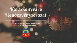 Karácsonyváró Rendezvénysorozat