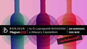 Borjour Magnum 2020 @ Millenáris