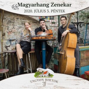 Magyarhang zenekar estje a Tagyon Birtokon @ Tagyon Birtok