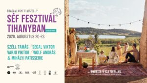 Séf Fesztivál Tihanyban @ Tihany Belső-tó